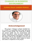 Changes in Business Environment (Rajiv gandhi era)