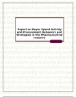 Report on Buyer Spend Activity and Procurement Behaviors and Strategies in the Pharmaceutical Indust