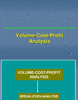 Volume Cost Profit Analysis (Examples)