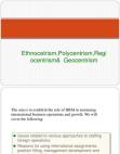Ethnocentrism Polycentrism Regiocentrism & Geocentrism