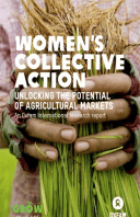 Women's Collective Action: Unlocking the potential of agricultural markets | Oxfam GB | Policy & Practice