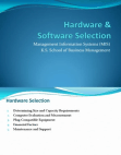 Presentation on Hardware & Software Selection