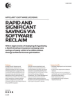 Rapid and significant savings via software reclaim