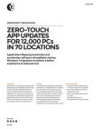 Zero-Touch app updates for 12,000 pcs in 70 locations