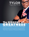ECONOMY of GREATNESS - 4 Levels of Personal & Economic Relevance