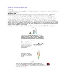 extraction of caffeine from coffee lab report Chem 321: extraction and purification of caffeine the proper way to use the separatory funnel is explained here and will be demonstrated in the lab.