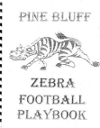 Pine Bluff Zebras Wishbone Offense  81 pages