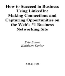 Amacom How to Succeed in Business Using LinkedIn August 2008 eBook